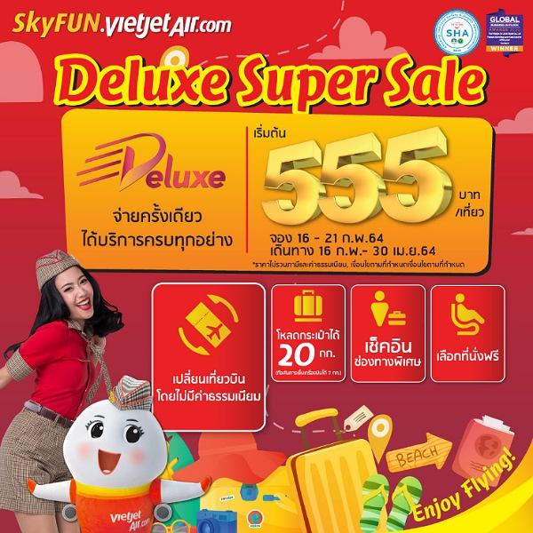 เวียตเจ็ทออกโปรฯเด็ด ตั๋วเครื่องบินแบบ Deluxe เริ่มต้น 555 บาท
